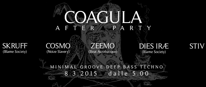 COAGULA IV – After party